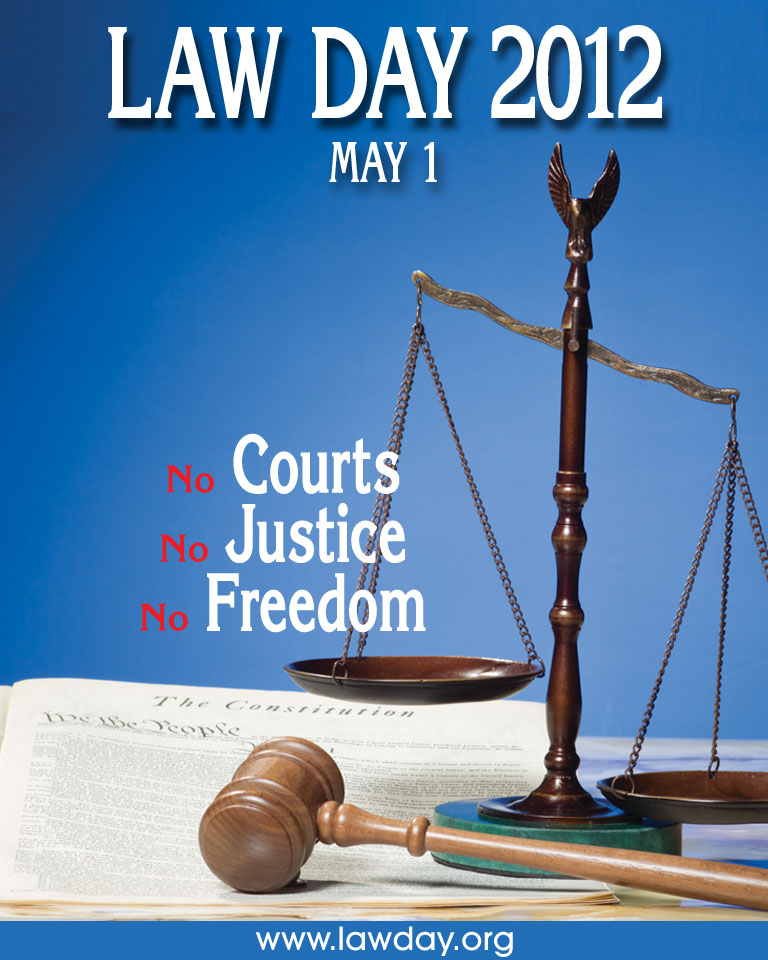 Law Day 2012 Graphic